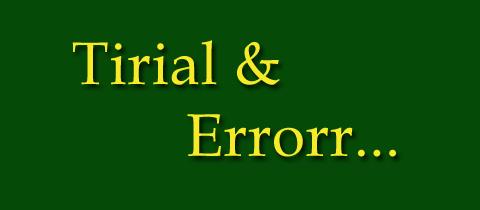 Tirial and Errror Blog